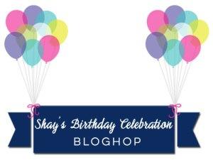shay's-birthday-celebration-bloghop-graphic